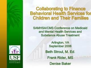 Collaborating to Finance Behavioral Health Services for Children and Their Families