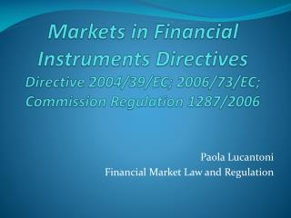 Paola Lucantoni Financial Market Law and Regulation