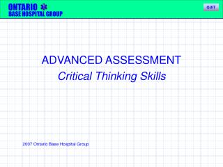 ADVANCED ASSESSMENT Critical Thinking Skills