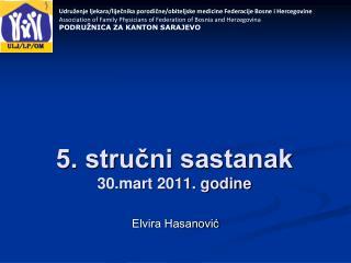 5. stručni sastanak  30.mart 2011. godine