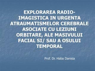 Prof. Dr.  Haba Danisia