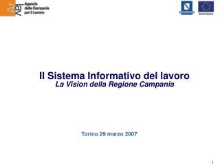 Il Sistema Informativo del lavoro La Vision della Regione Campania
