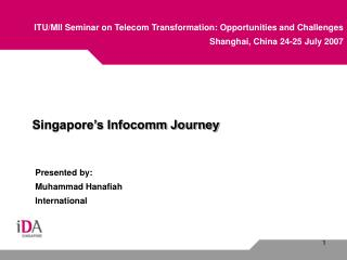 Singapore's Infocomm Journey