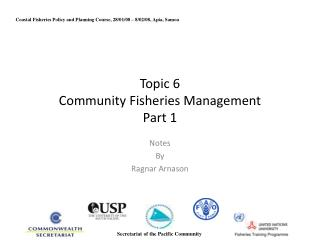Topic 6 Community Fisheries Management Part 1