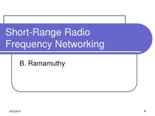 Short-Range Radio Frequency Networking