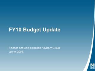 FY10 Budget Update