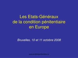 Les Etats-Généraux de la condition pénitentiaire en Europe