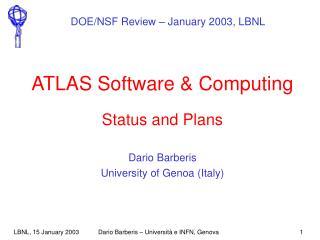ATLAS Software & Computing Status and Plans