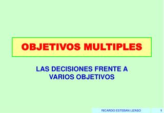 OBJETIVOS MULTIPLES