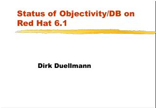 Status of Objectivity/DB on Red Hat 6.1