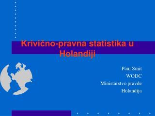 Krivično-pravna statistika u Holandiji