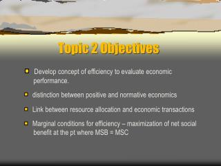 Topic 2 Objectives