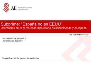 """Subprime: """"España no es EEUU"""" Diferencias entre el mercado hipotecario estadounidense y el español"""