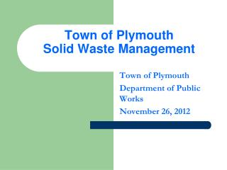 Town of Plymouth  Solid Waste Management