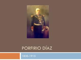 Porfirio D � az