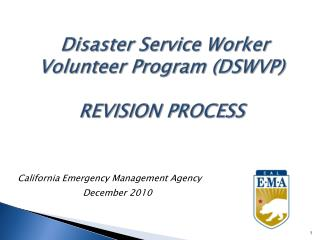Disaster Service Worker Volunteer Program (DSWVP) REVISION PROCESS