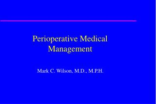 Perioperative Medical Management