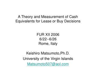 Keishiro Matsumoto,Ph.D. University of the Virgin Islands Matsumoto507@aol
