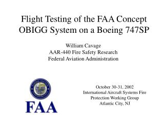 October 30-31, 2002 International Aircraft Systems Fire Protection Working Group Atlantic City, NJ