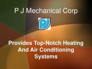 P J Mechanical Corp