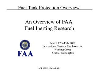 March 12th-13th, 2002 International Systems Fire Protection Working Group Seattle, Washington