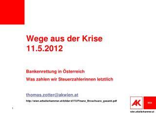 Wege aus der Krise 11.5.2012