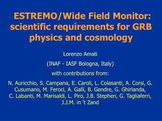 ESTREMO/Wide Field Monitor:        scientific requirements for GRB physics and cosmology