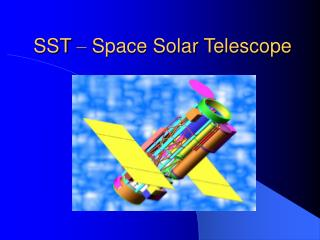 SST  –  Space Solar Telescope