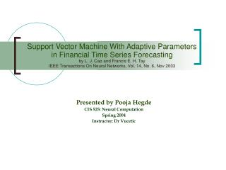 Support Vector Machine With Adaptive Parameters  in Financial Time Series Forecasting by L. J. Cao and Francis E. H. Tay