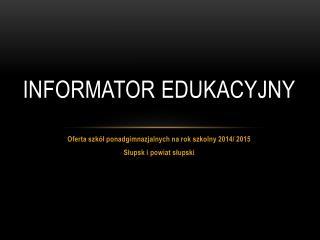 informator edukacyjny