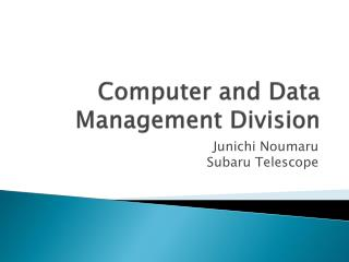 Computer and Data Management Division