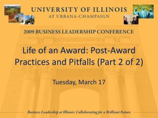 Life of an Award: Post-Award Practices and Pitfalls (Part 2 of 2)