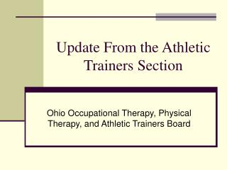 Update From the Athletic Trainers Section