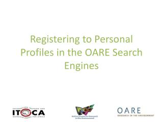 Registering to Personal Profiles in the OARE Search Engines