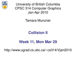 Collision II Week 11, Mon Mar 29