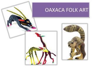 OAXACA FOLK ART