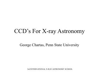 CCD's For X-ray Astronomy