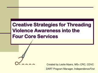 Creative Strategies for Threading Violence Awareness into the  Four Core Services