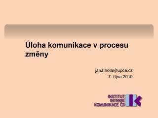 Úloha komunikace v procesu změny