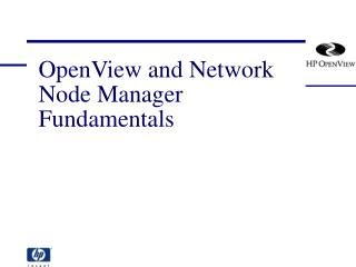 OpenView and Network Node Manager Fundamentals