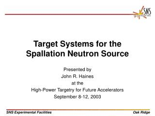Target Systems for the Spallation Neutron Source