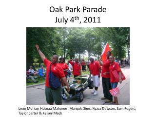 Oak Park Parade July 4 th , 2011