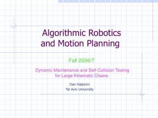 Algorithmic Robotics and Motion Planning