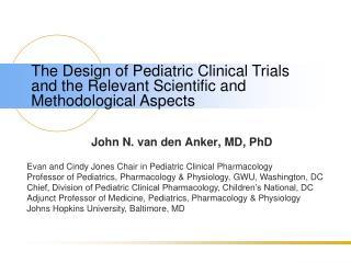 John N. van den Anker, MD, PhD