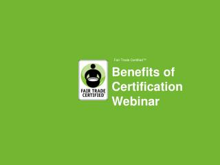 Benefits of Certification Webinar