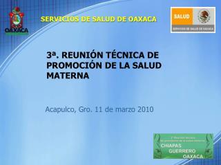 3�. REUNI�N T�CNICA DE PROMOCI�N DE LA SALUD MATERNA