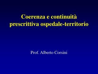 Coerenza e continuità prescrittiva ospedale-territorio