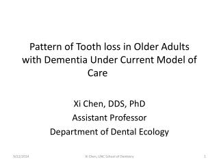 Pattern of Tooth loss in Older Adults with Dementia Under Current Model of Care