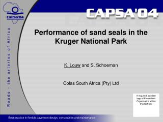 Performance of sand seals in the Kruger National Park