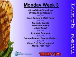Monday Week 3